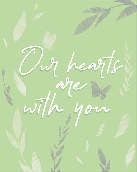 sympathy card our hearts are with you leaves background