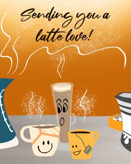 thinking of you card sending you a latte love