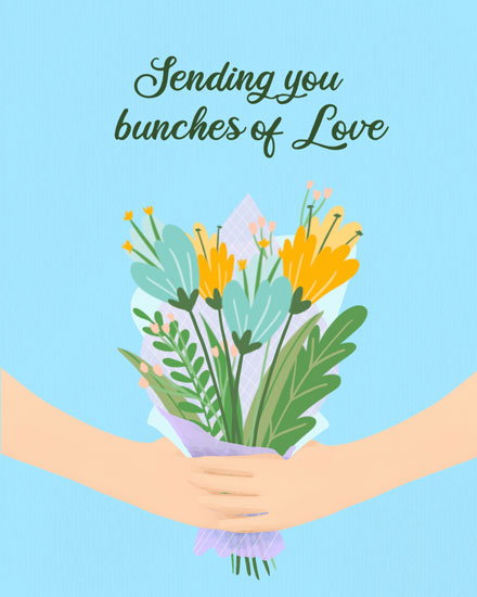 just because card sending bunches of love flowers