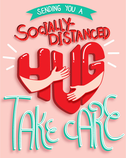 thinking of you card socially distanced hug take care