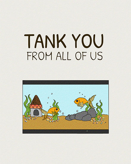 thank you card tank you from all of us fish tank