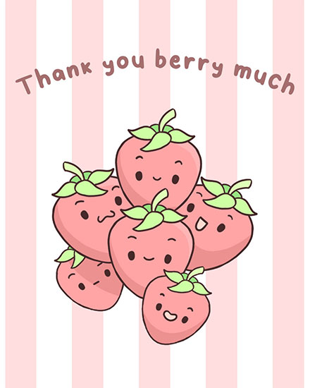 thank you card thank you berry much strawberries