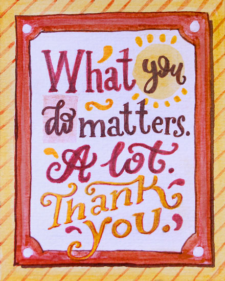thank you card what you do matters