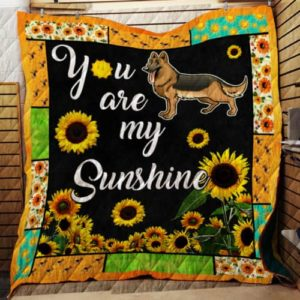 You Are My Sunshine – German Shepherd Quilt