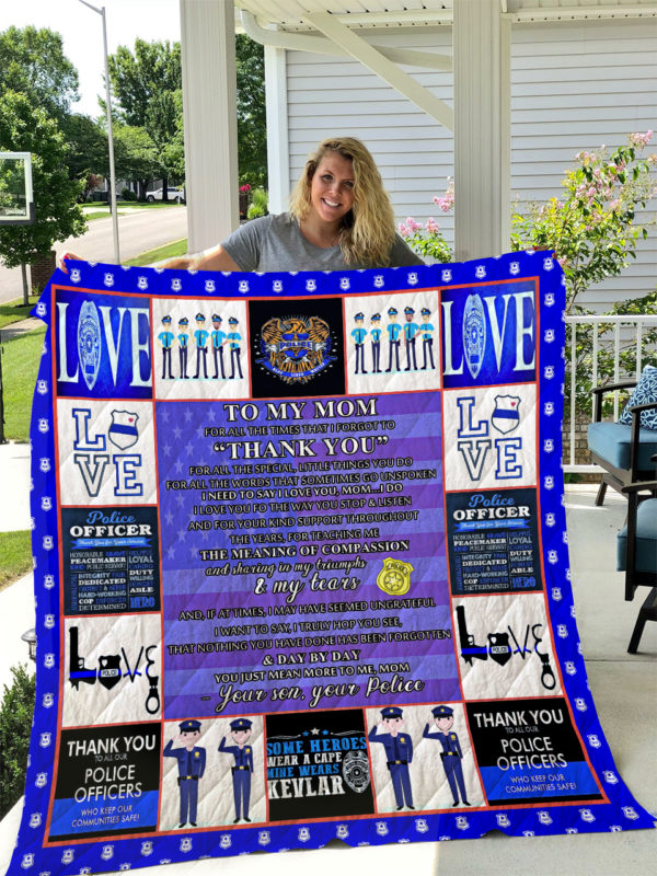 Police – TO MY MOM – LOVE MOM Quilt