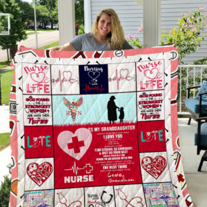 Nurse – TO MY GRANDDAUGHTER – LOVE GRANDMOM Quilt