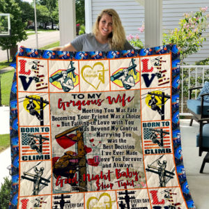 The Lineman – TO MY WIFE – LOVE HUSBAND Quilt