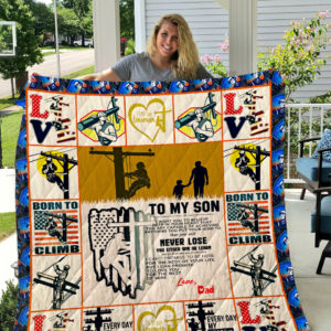 The Lineman – TO MY SON – LOVE DAD Quilt