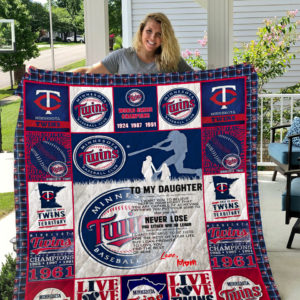 Minnesota Twins – TO MY DAUGHTER – LOVE MOM Quilt
