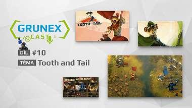 grunexcast-10-hrajeme-originalni-strategii-tooth-and-tail