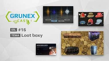 grunexcast-16-loot-boxy