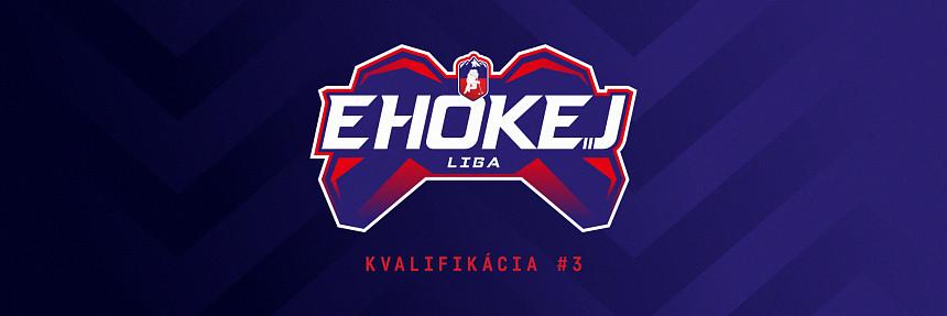 EHOKEJOVÁ LIGA   Kvalifikácia #3