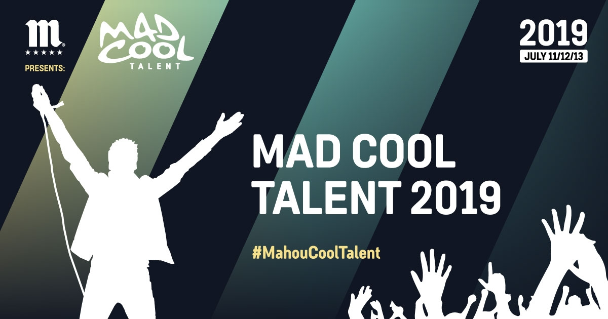Mad Cool Talent 2019