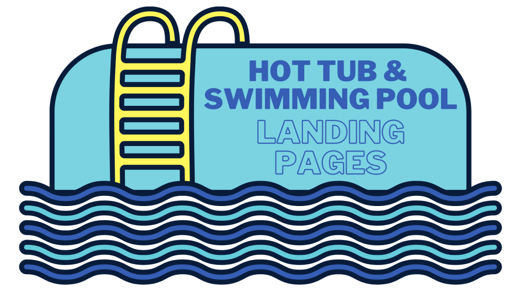 hot tub and swimming pool landing pages