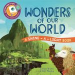 Wonders of Our World (Shine-A-Light)