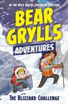 The Blizzard Challenge (Bear Grylls Adventures)