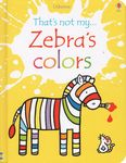 That's Not My Zebra's Colors