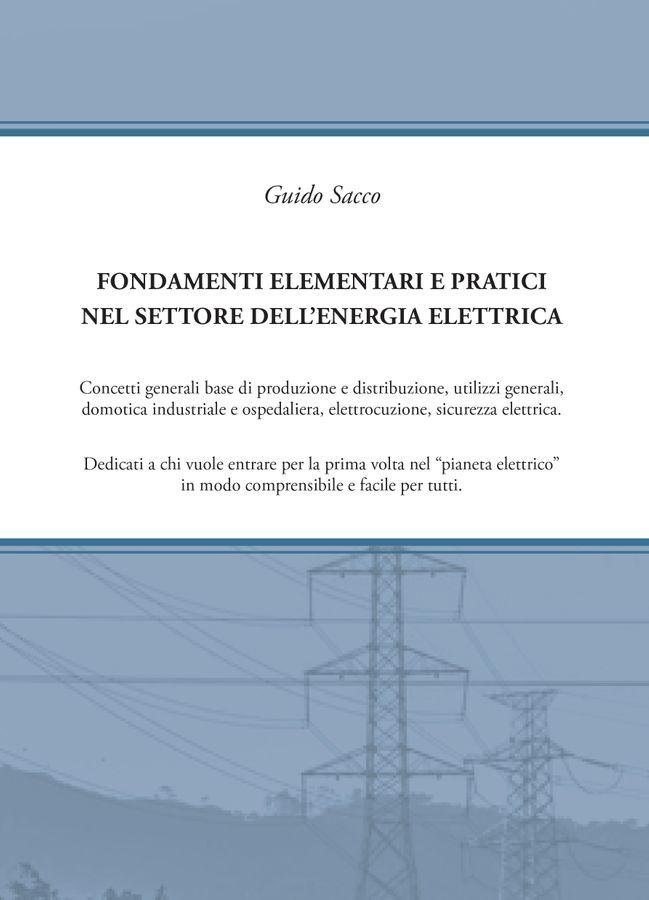 Fondamenti elementari e pratici nel settore dell'energia elettrica