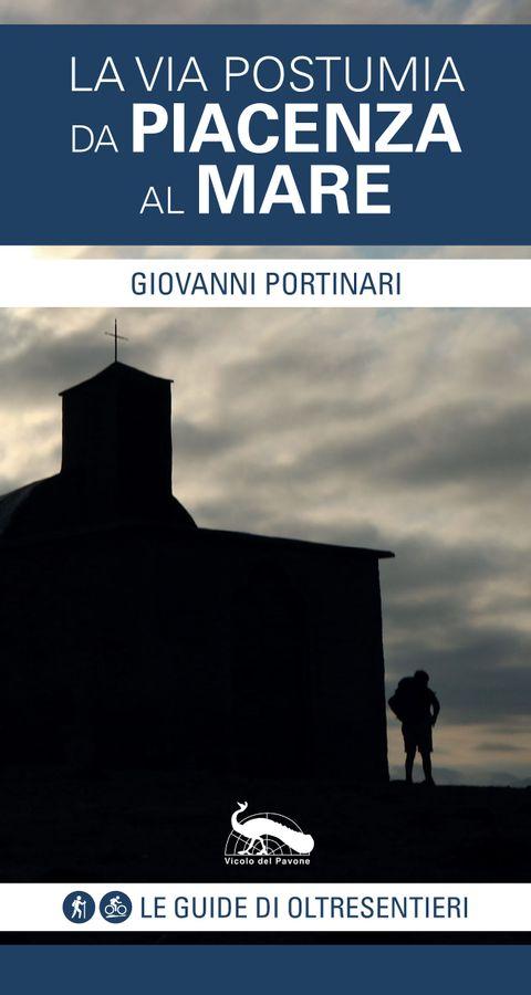 La via Postumia da Piacenza al mare