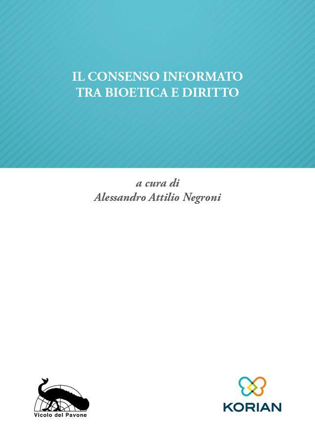 Il consenso informato tra bioetica e diritto