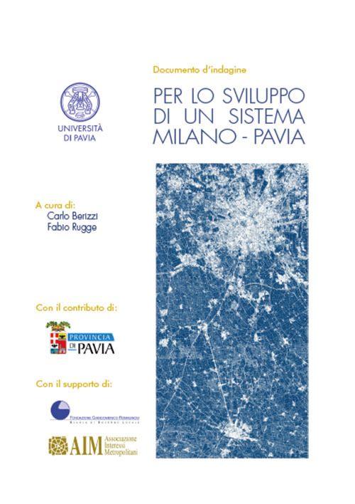 Per lo sviluppo di un sistema Milano - Pavia