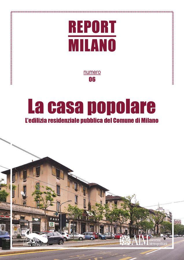 Report Milano n° 6, La casa popolare