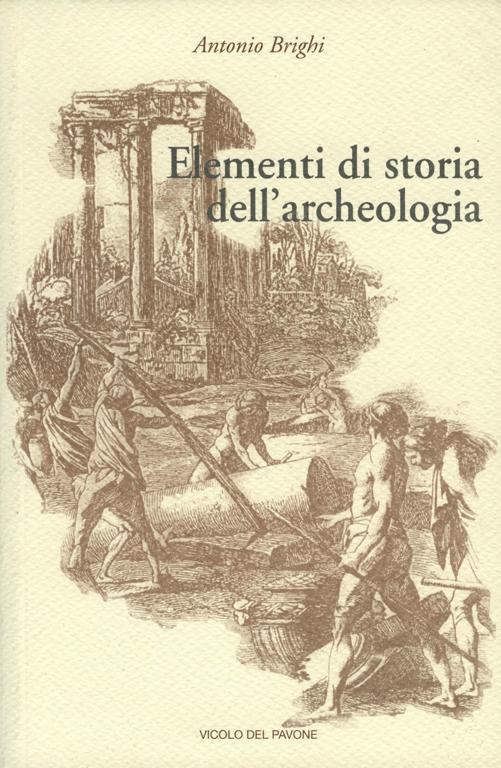 Elementi di Storia dell'Archeologia