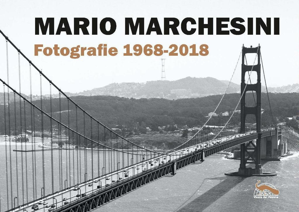 Mario Marchesini. Fotografie 1968-2018