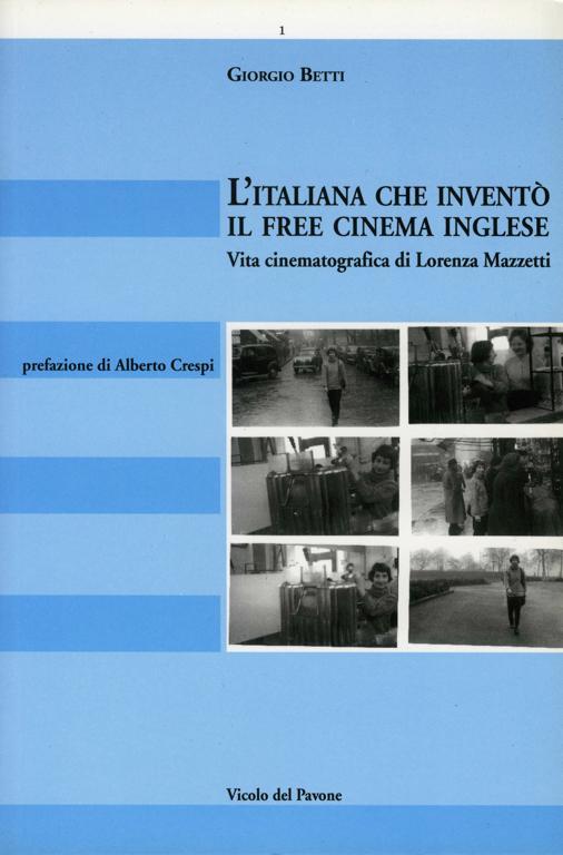 L'italiana che inventò il free cinema inglese
