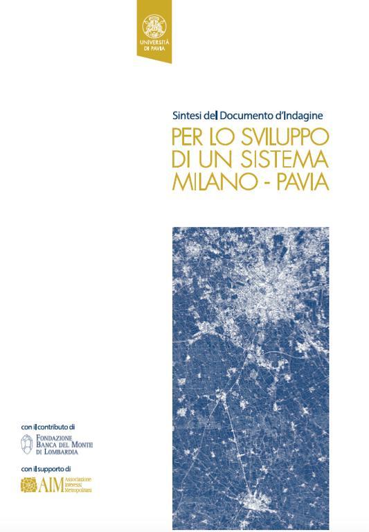"""Sintesi del Documento d'indagine """"Per lo sviluppo del sistema Milano-Pavia"""""""