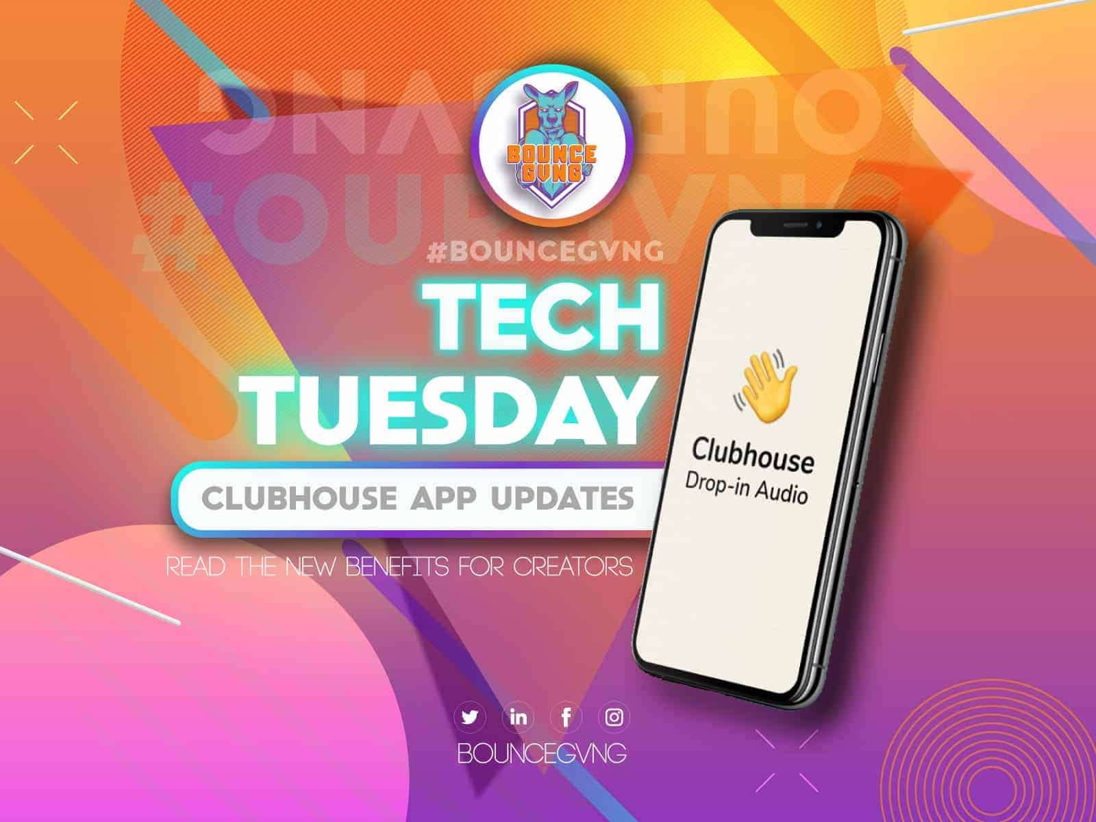 Tech Tuesday: Clubhouse to Pay Creators