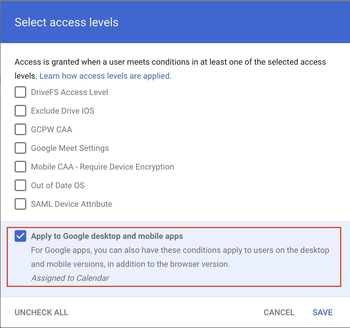 Apply context-aware access to Google desktop and mobile apps.jpg