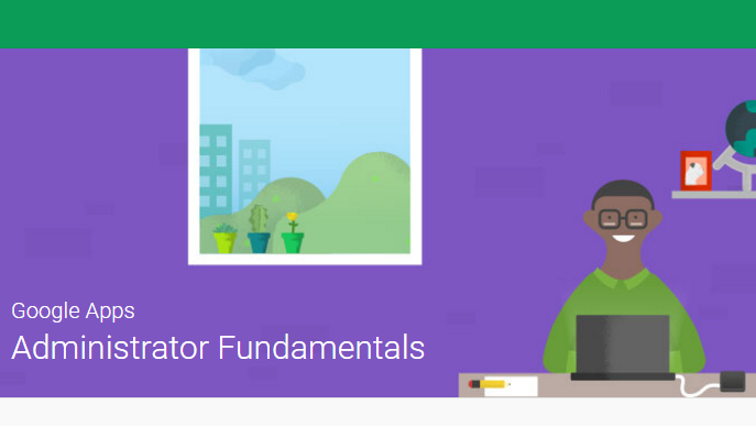 Google Apps administrator training and exam