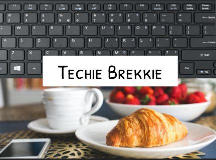 Techie Brekkie