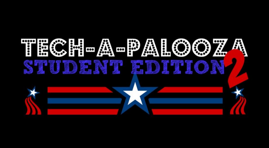 Tech-A-Palooza: Student Edition