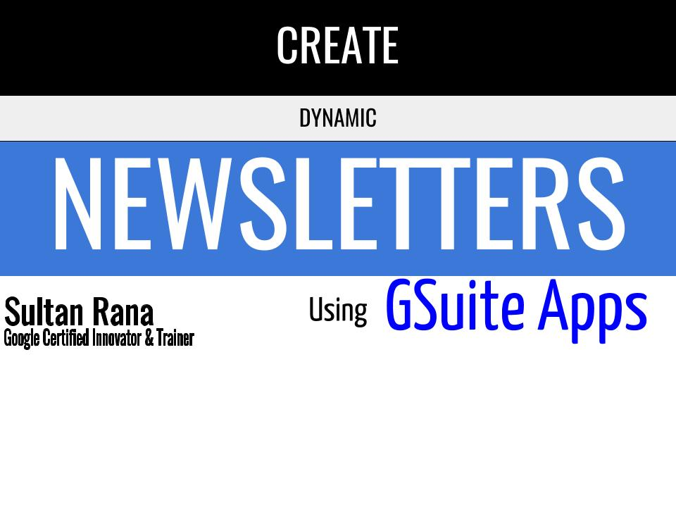 Creating Dynamic Newsletters Using Google Docs