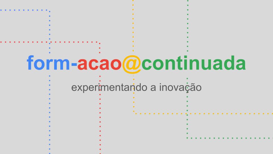 form-acao@continuada: experimentando a inovação