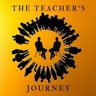 The Teacher's Journey Podcast