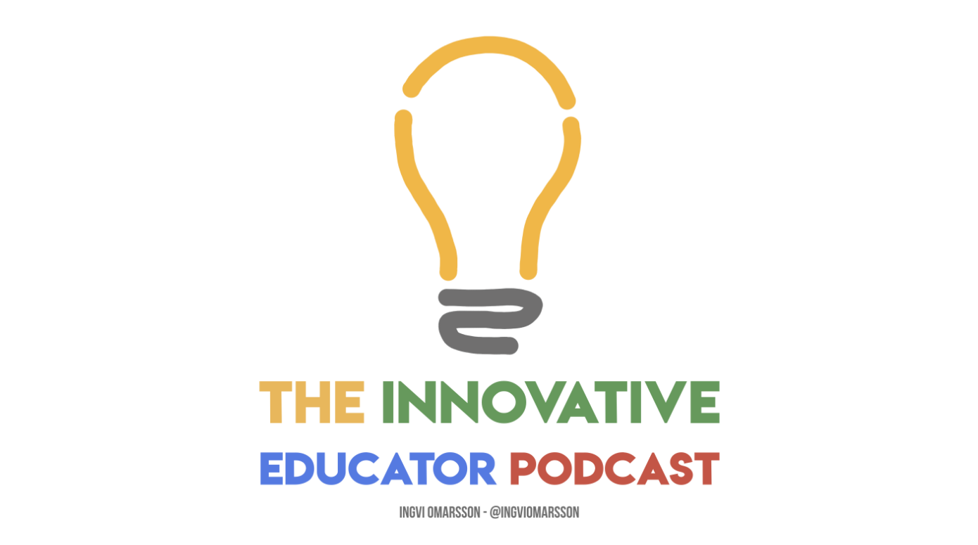 The Innovative Educator Podcast
