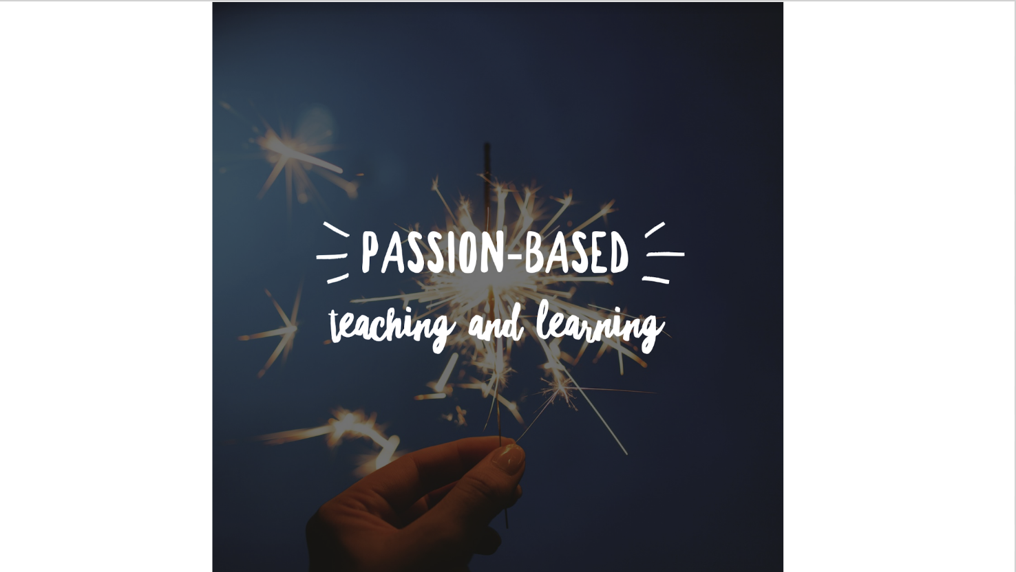 Passion-Based Teaching and Learning