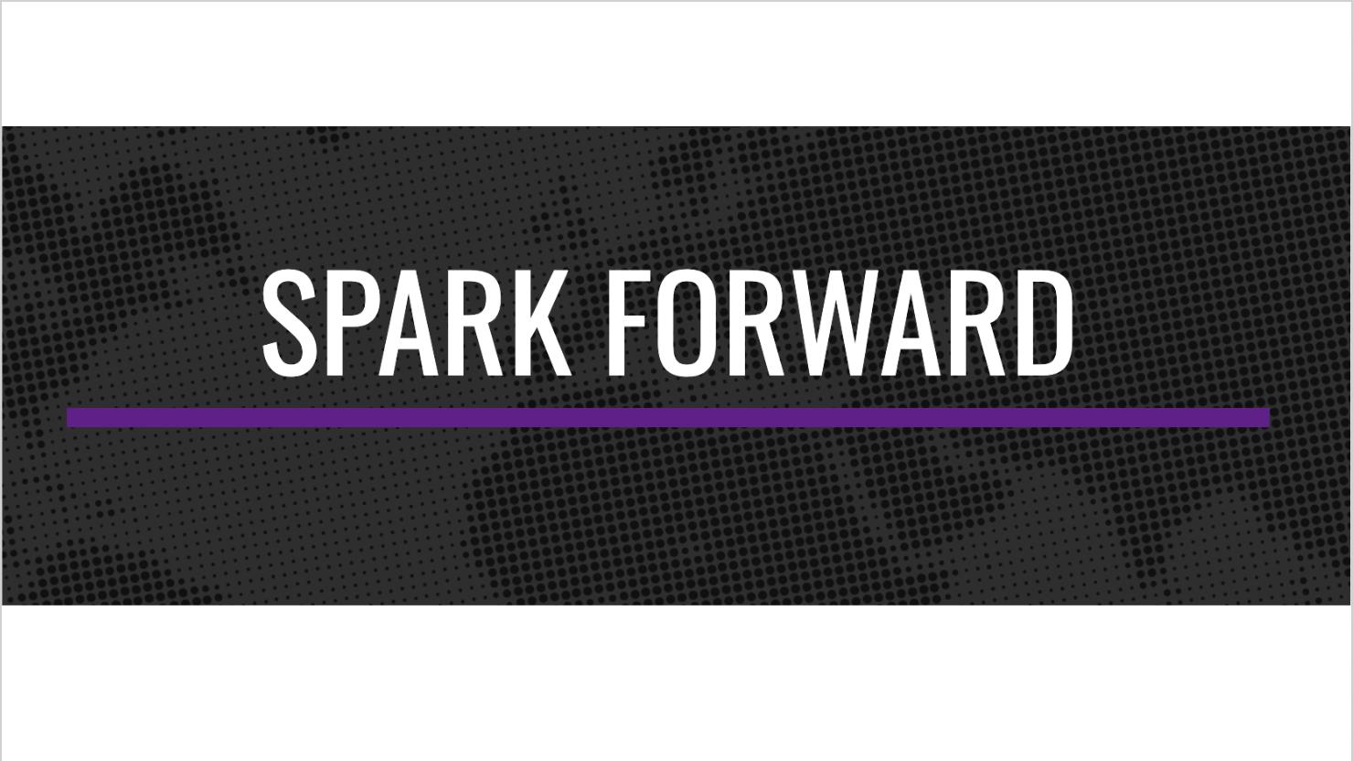 Spark Forward