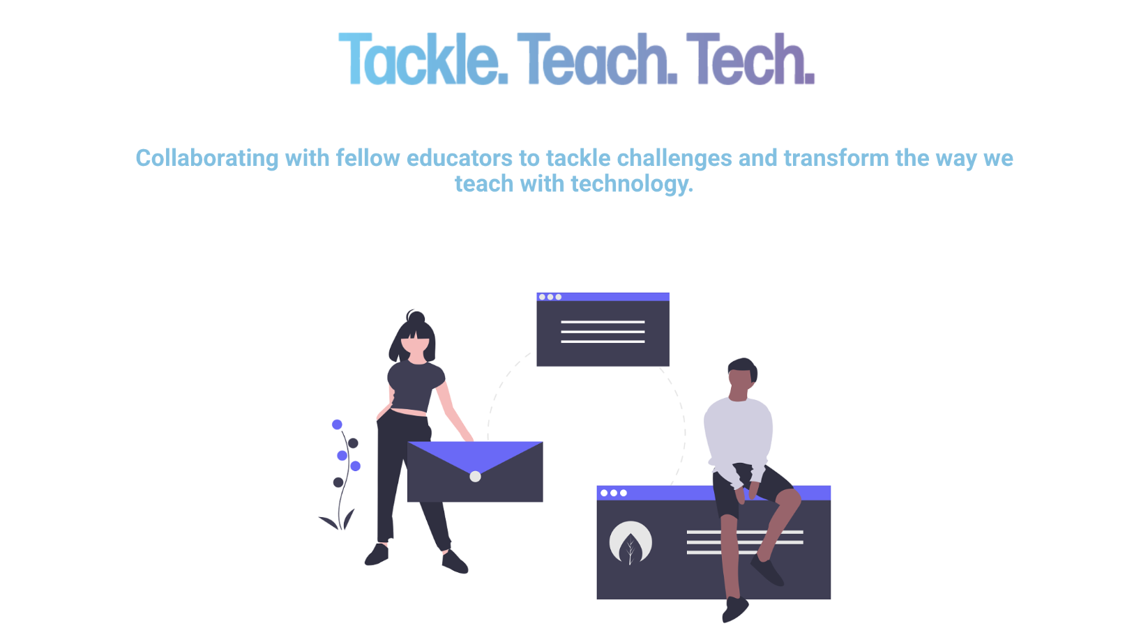 Tackle. Teach. Tech