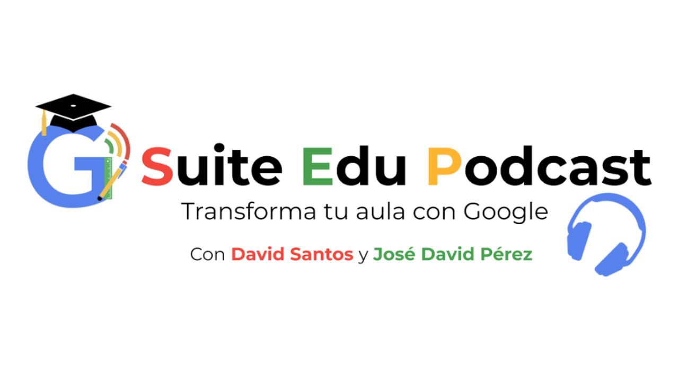 G Suite Edu Podcast