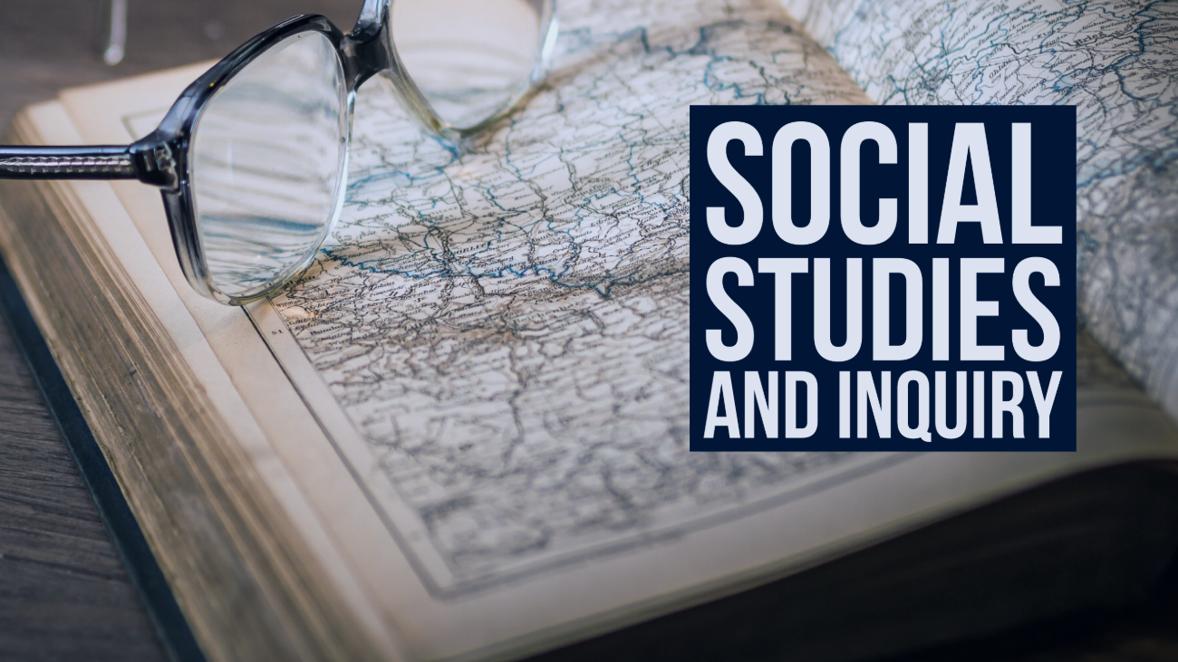 Social Studies and Inquiry