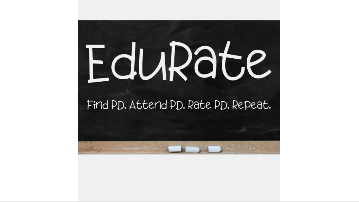 EduRate -- Find PD. Attend PD. Rate PD. Repeat.