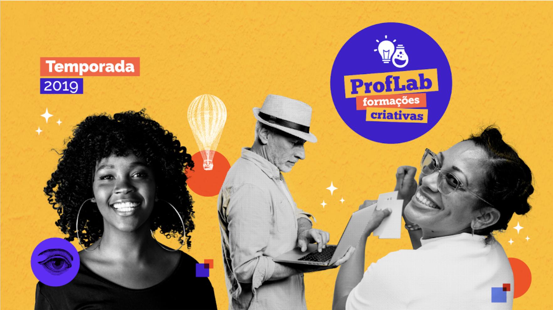 Temporada 2019 do programa ProfLab: formações criativas