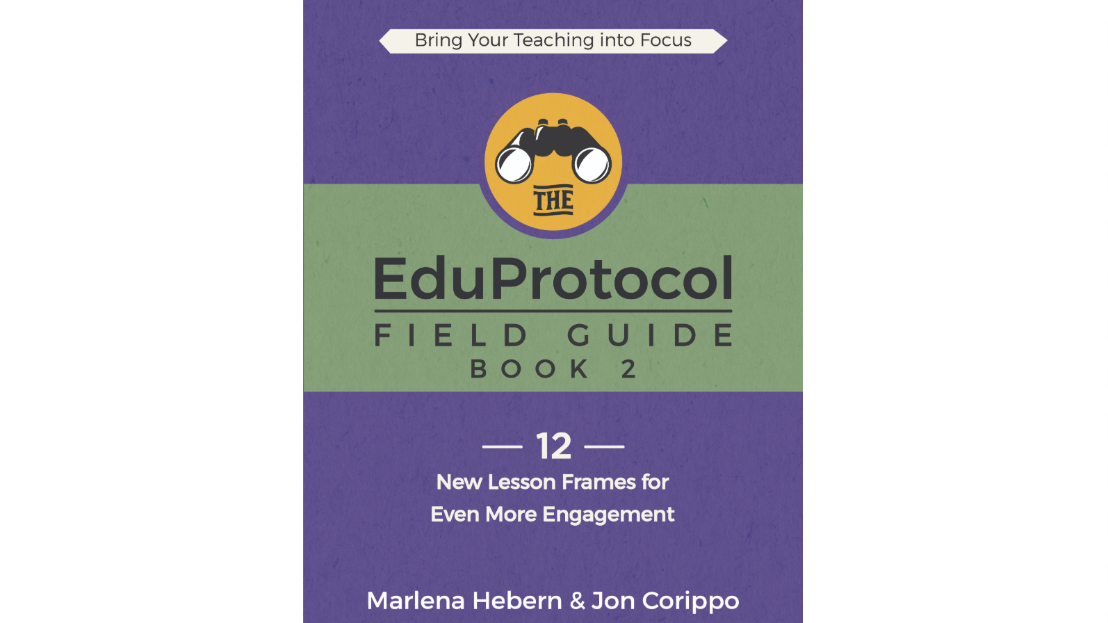 The EduProtocol Field Guide Book 2