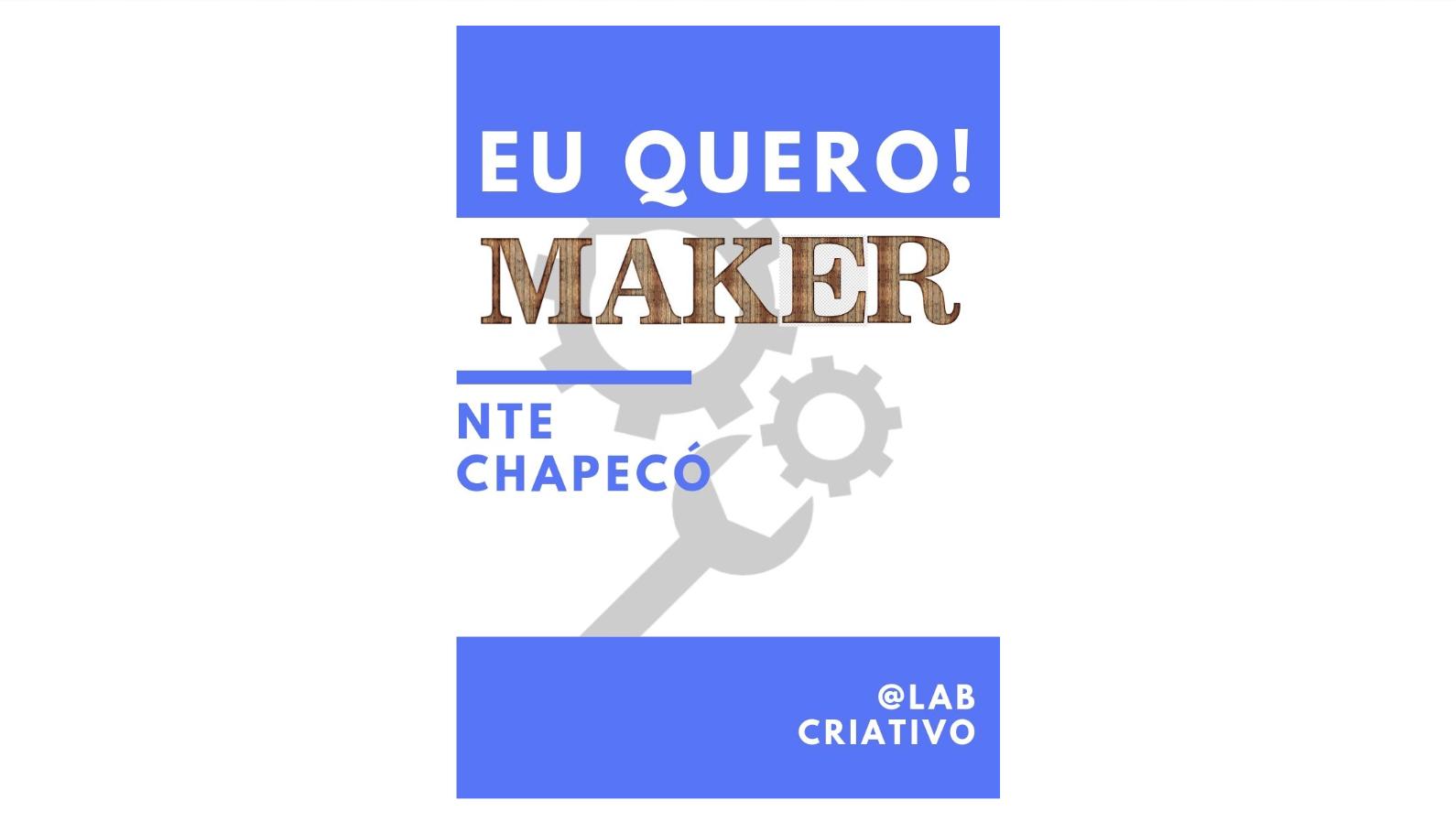 #queromaker: Ensino Maker em Escola Pública com sucata