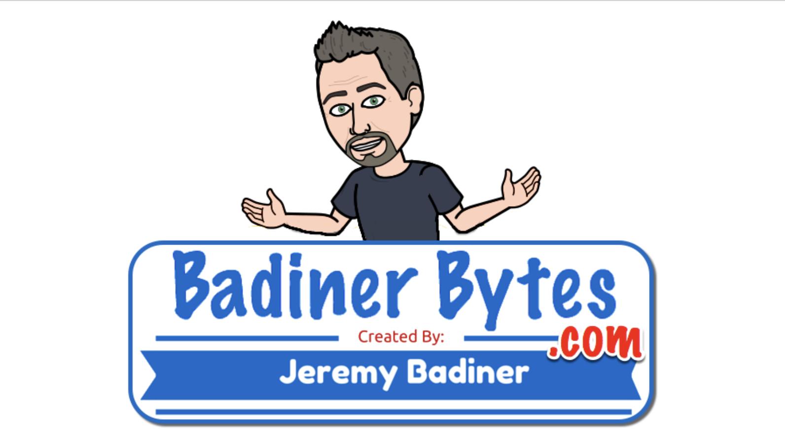 Badiner Bytes & Tech Tidbits