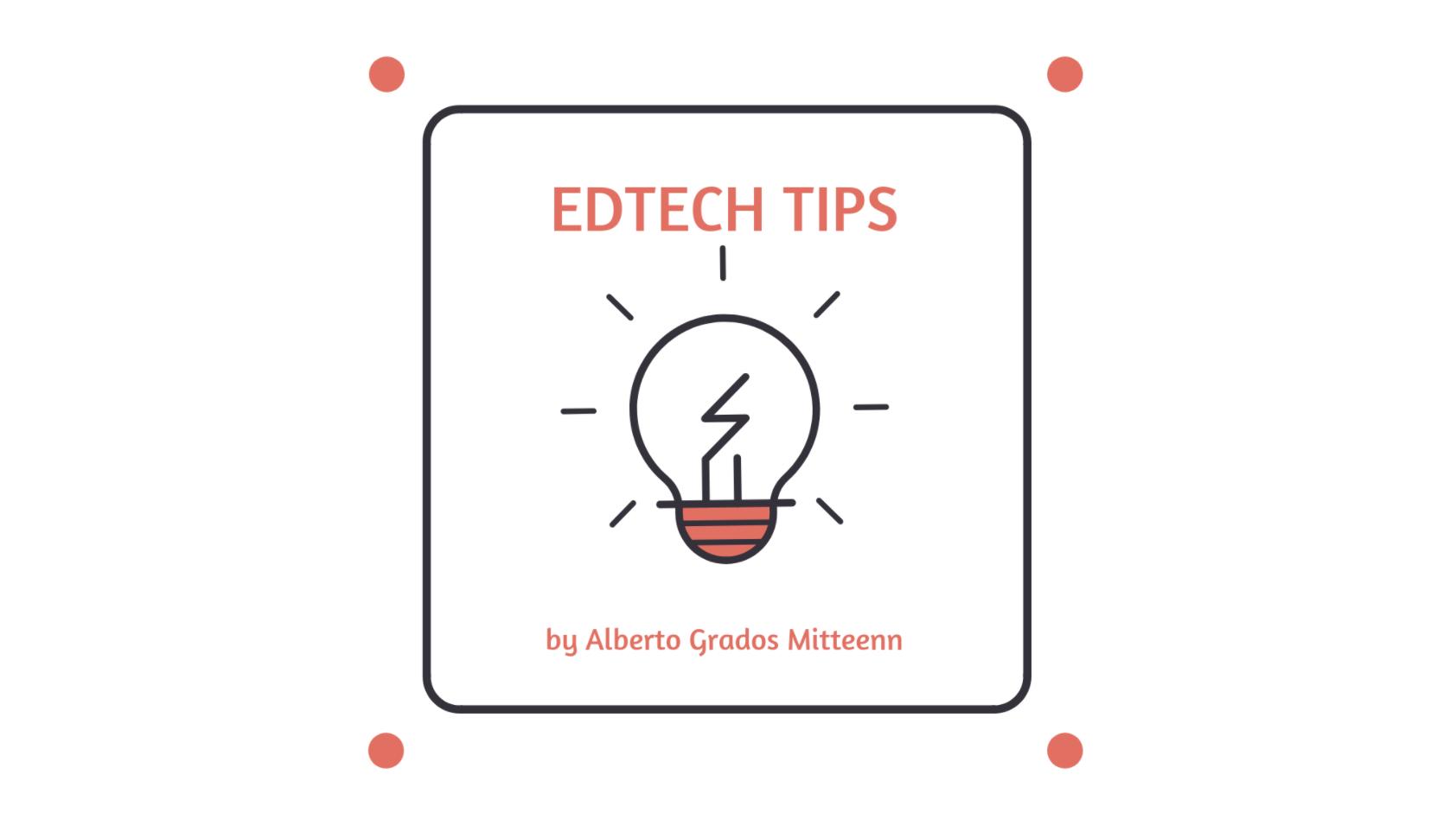 EdTech Tips, canal de podcasts en Español